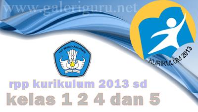 download rpp kurikulum 2013 sd kelas 1 2 4 dan 5 tahun pelajaran 2017/2018