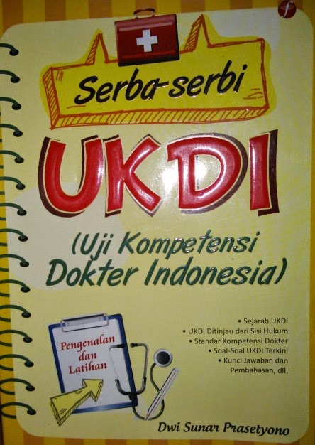 Buku Soal TEST UKDI (Uji Test  Kompetensi Dokter Indonesia) 2015/2016