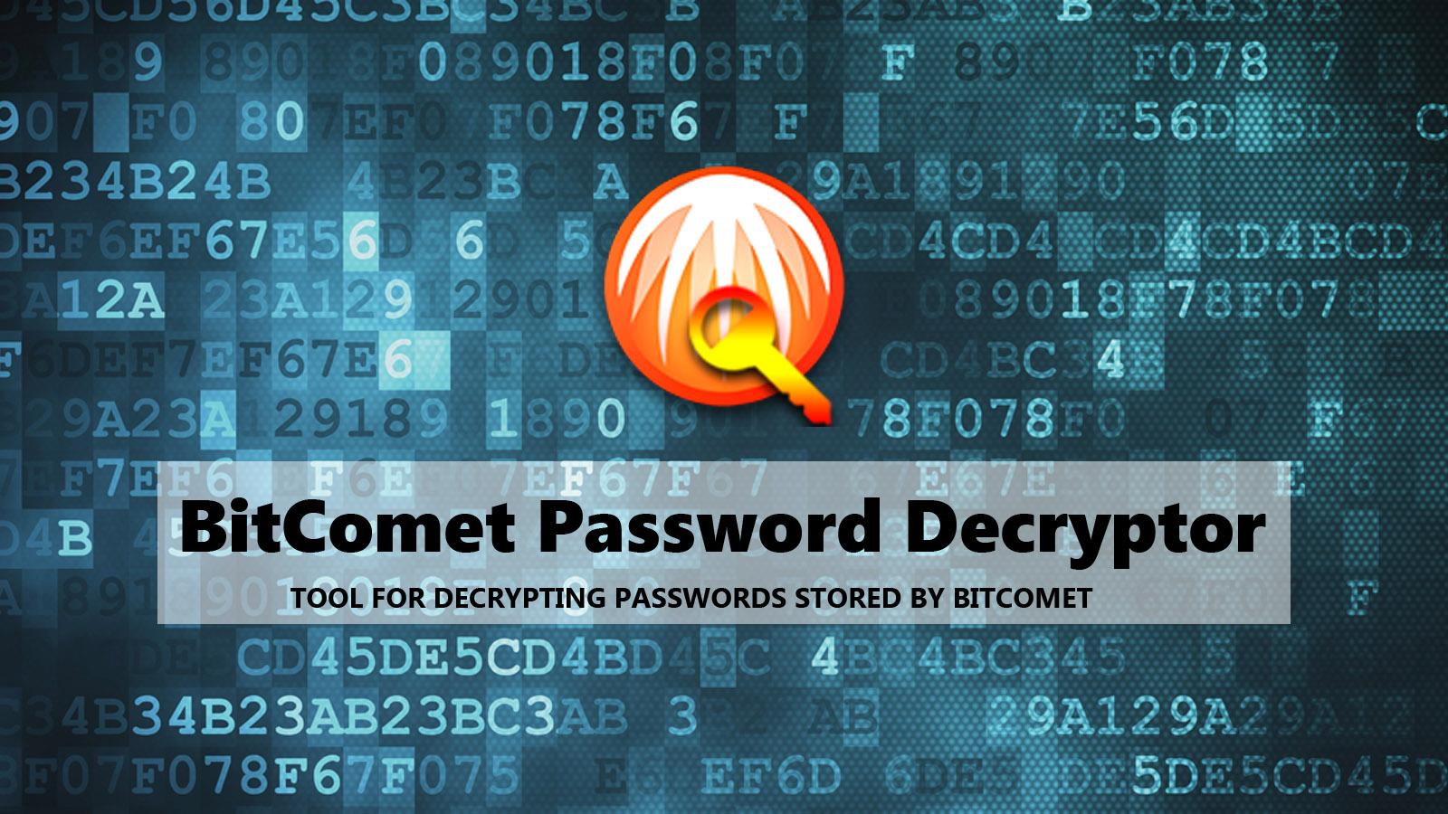 BitComet Password Decryptor