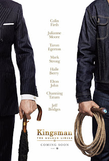 Kingsman: The Golden Circle - Poster & Trailer