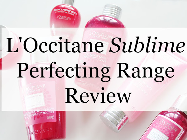 L'Occitane Sublime Perfecting Range REVIEW