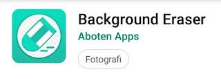 5 Aplikasi Menghapus Background Foto / Latar belakang Foto Di Android