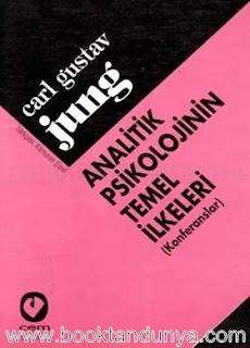 Carl Gustav Jung - Analitik Psikolojinin Temel İlkeleri