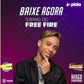 HIAGO DANADINHO - CD FREE FIRE 2019