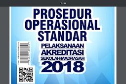 POS(Prosedur Operasional Standar) Akreditasi Sekolah/Madrasah Tahun 2018