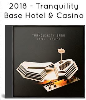 2018 - Tranquility Base Hotel & Casino