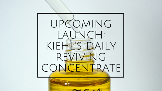 Upcoming Launch: Kiehl's Daily Reviving Concentrate