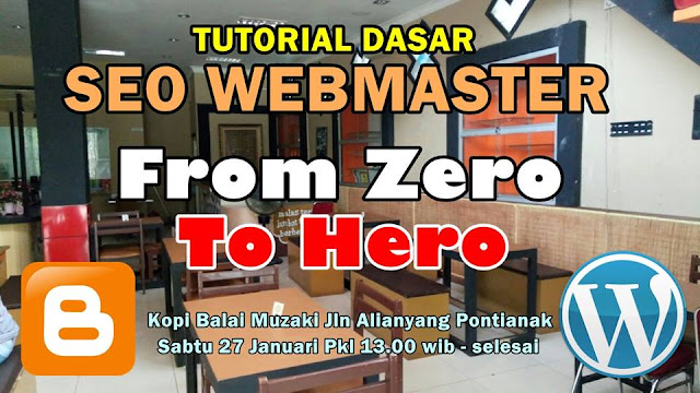 Tutorial Dasar Seo Webmaster From Zero To Hero