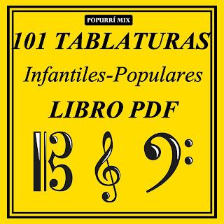 101 Tablaturas Populares Infantiles para Aprender Guitarra con Partitura y Solfeo y lenguaje musical para profesores de guitarra