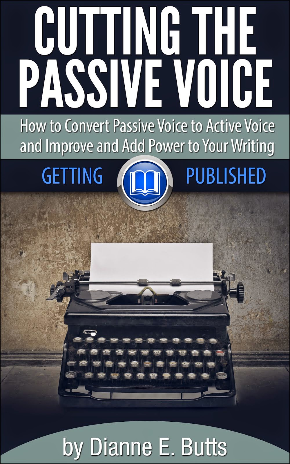 Cutting the Passive Voice