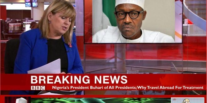 BBC mocks Nigeria as president Buhari travels to London over health fears