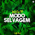 Wild One94 - Modo Selvagem (Main Mix) [AFRO HOUSE] [DOWNLOAD]