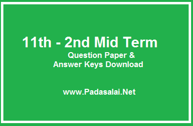 11th Standard ( Plus One) - 2nd Mid Term Question Papers & Answer