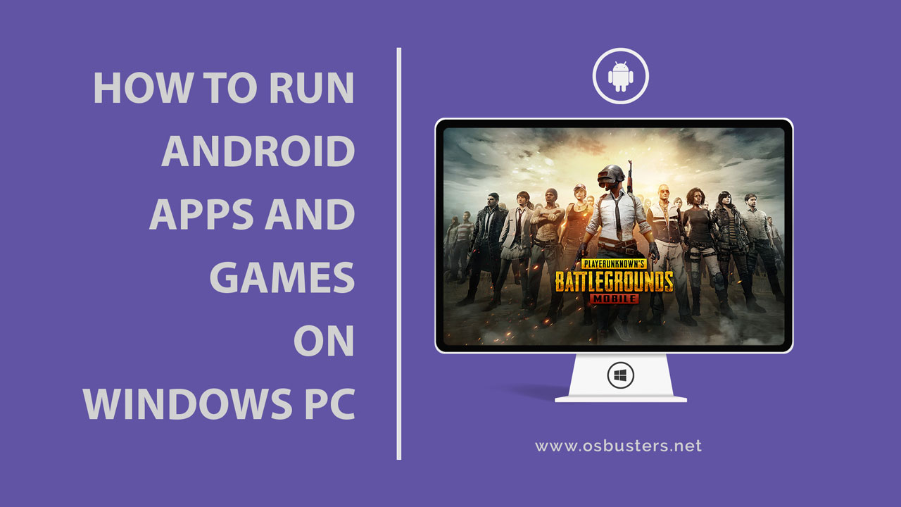 Android Apps Games on PC