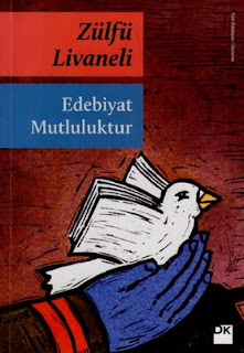 Zülfü Livaneli - Edebiyat Mutluluktur