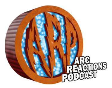 Arc Reactions Podcast