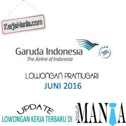 Lowongan Kerja Pramugari Garuda Indonesia Juni 2016