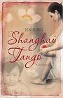 http://www.goodreads.com/book/show/1901425.Shanghai_Tango