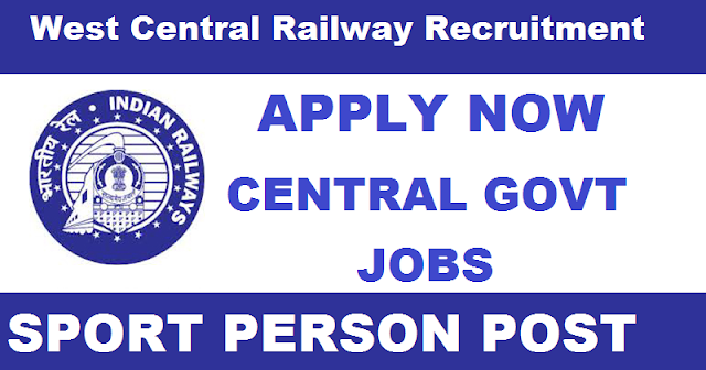West Central Railway (WCR) Jobs 2017