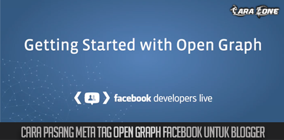 Cara Pasang Meta Tag Open Graph Facebook Untuk Blogger