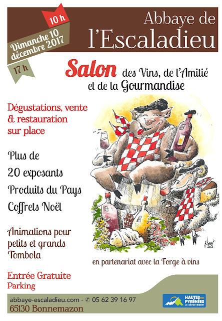 Salon des Vins, de l'Amitié et de la Gourmandise Hautes Pyrénées 2017