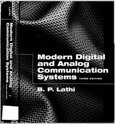 تحميل الكتاب المنهجي أنظمة الاتصالات الرقمية و التناظرية (التماثلية) الحديثة  Modern Digital and Analog communication systems B.P.Lathi