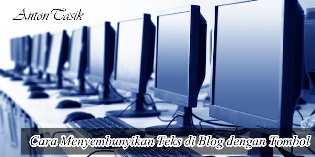 Cara Menyembunyikan Teks di Blog dengan Tombol