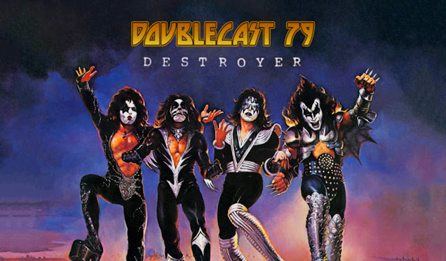doublecast podcast kiss destroyer 1976