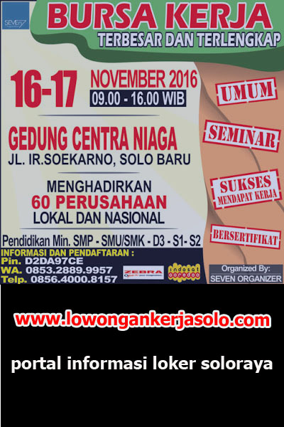 Portal Informasi Bursa Lowongan Kerja se Soloraya 16 - 17 November 2016 Terbaru