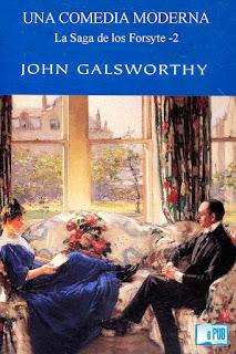 Una comedia moderna John Galsworthy saga Forsyte