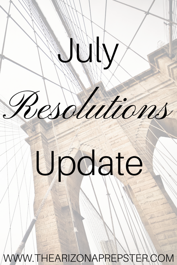 July Resolutions Update