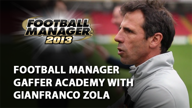 Football Manager Gaffer Academy with Gianfranco Zola
