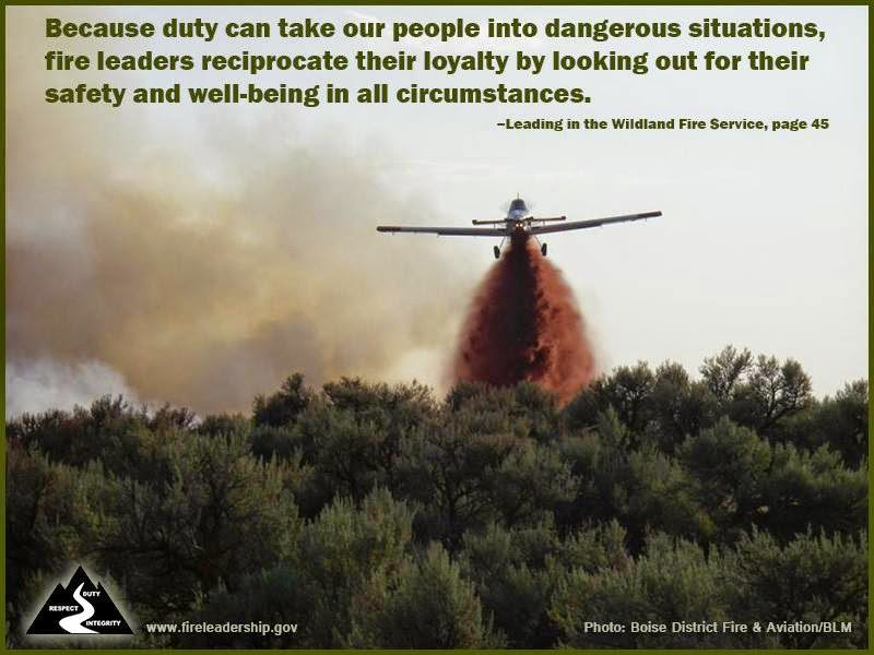 Poster: Because duty can take our people into dangerous situations, fire leaders reciprocarte their loyalty by looking out for their safety and well-being in all circumstances.