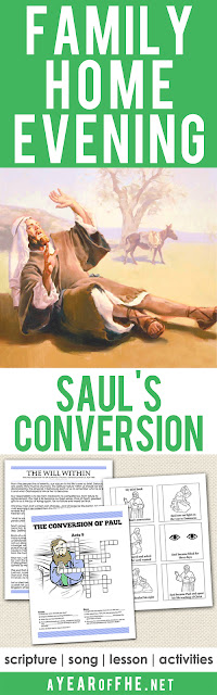 A Year of FHE // Your family will love this Family Home Evening lesson plan about the conversion of Saul.  This lesson reviews the story and teaches about repentance and true conversion.  Includes a scripture, song, lesson, and activities for young children, older children, and a study sheet for teens & adults! #lds #conversion #testimony #repent