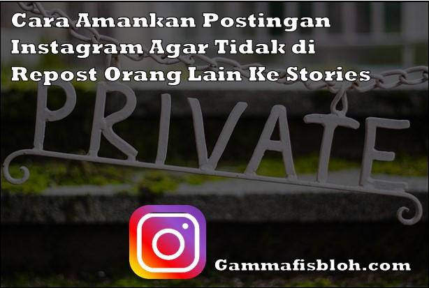 Cara Amankan Postingan Instagram