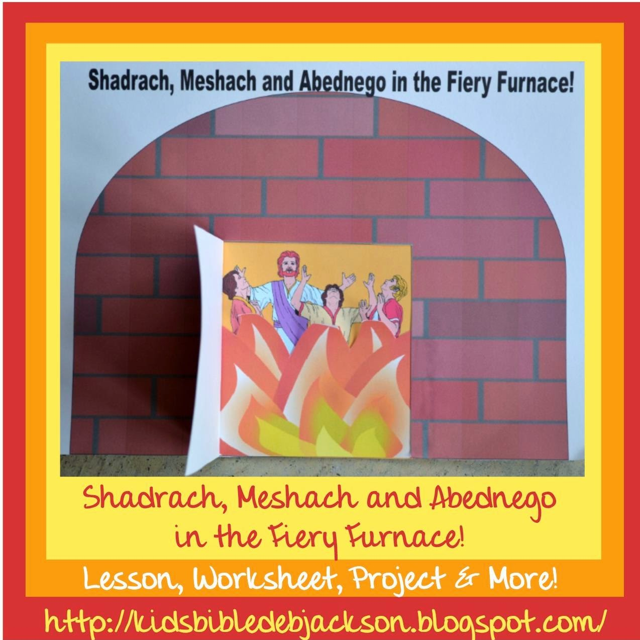 Bible Fun For Kids Shadrach Meshach And Abednego The 3 Hebrew Boys In The Fiery Furnace Printable