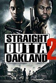 Watch Straight Outta Oakland 2 Online Free 2017 Putlocker
