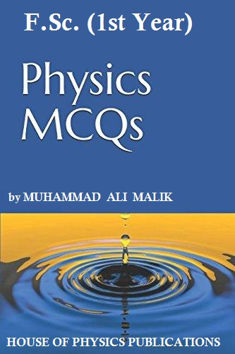 F Sc  Physics (1st Year), Multiple Choice Question (MCQs