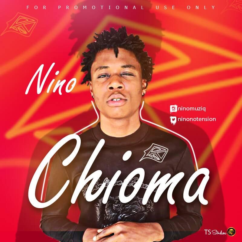 MUSIC: Nino – Chioma
