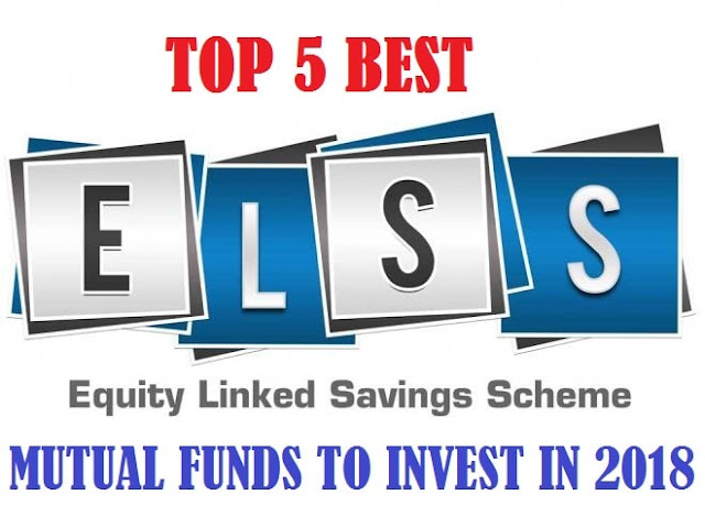 Best ELSS Mutual Funds To Invest In 2018