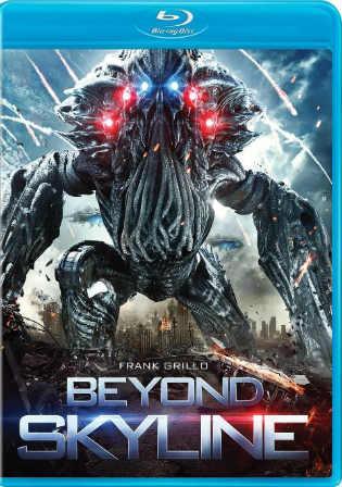 Beyond Skyline 2017 Hollywood English BluRay 720p ESub