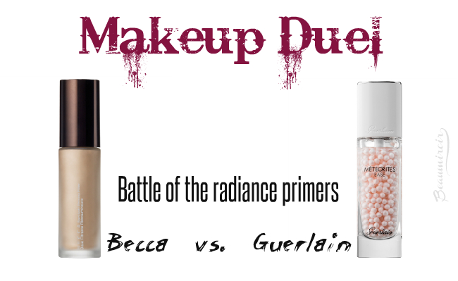 Makeup Duel - Radiance Primers: Becca Backlight vs Guerlain Meteorites!