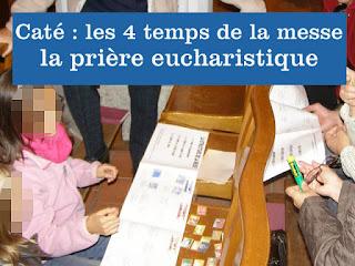 https://catechismekt42.blogspot.com/2017/10/cate-la-priere-eucharistique-et-les.html