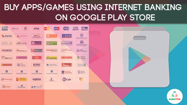buy apps and games using netbanking in google play store