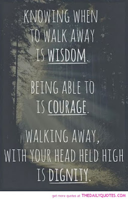Quotes About Walking Away From Friendship: knowing when to walk away is wisdom.