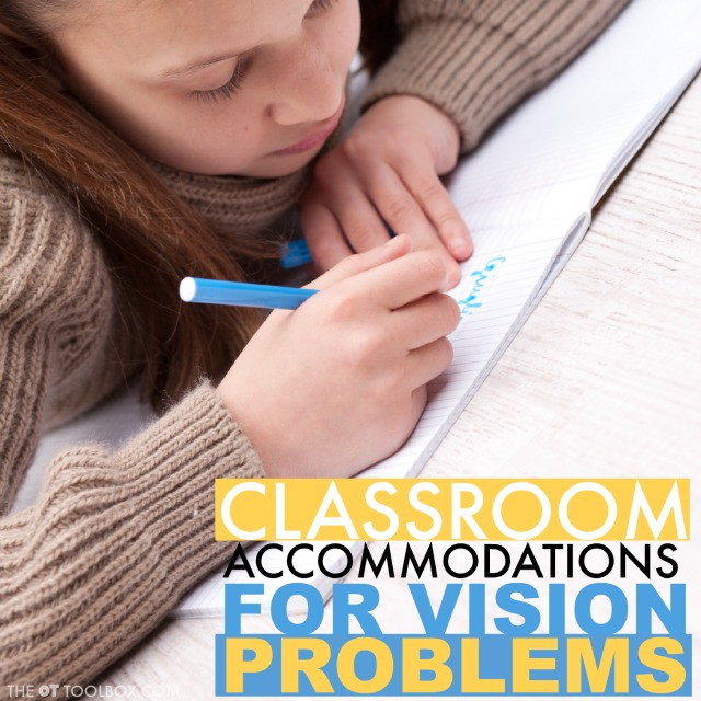 Visual accommodations like preferential seating, facing the board, and other visual accommodations can help a student with vision problems succeed in the classroom.