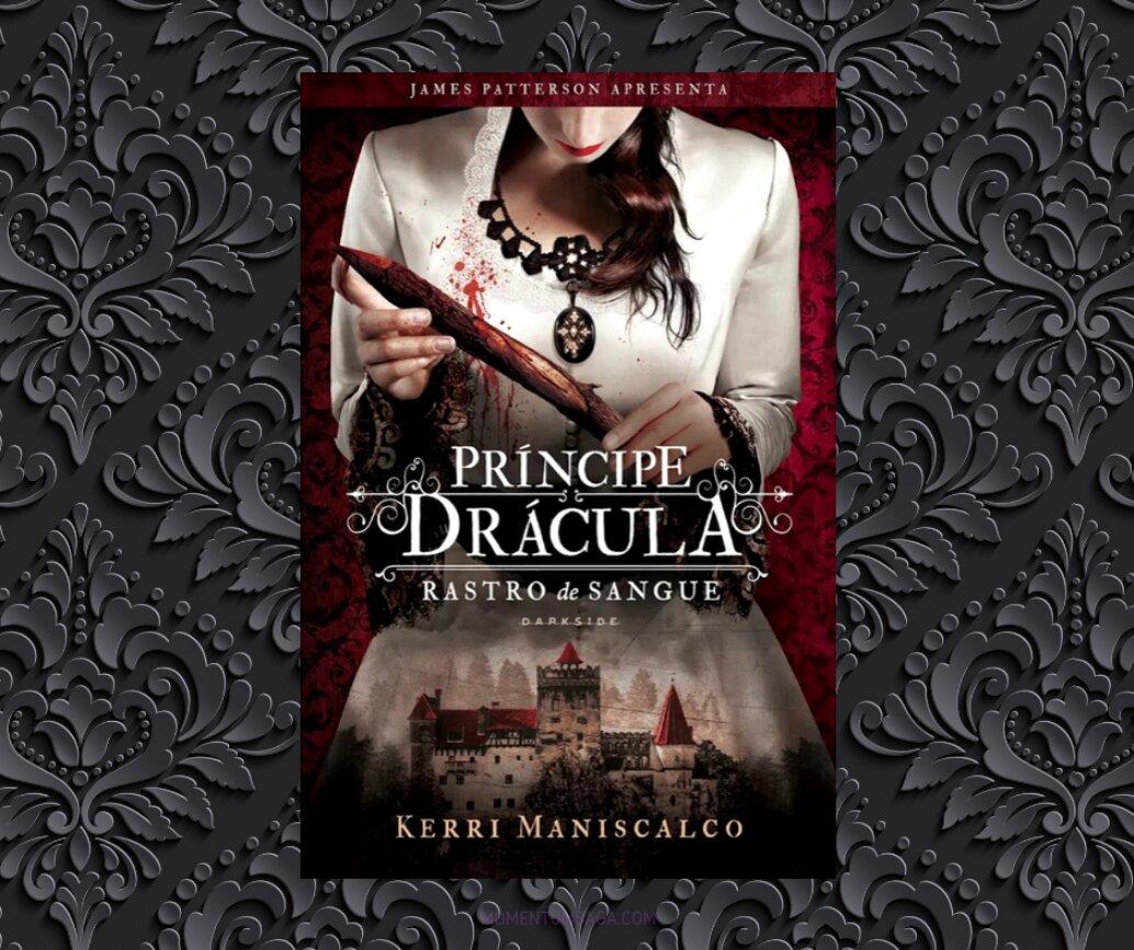 Resenha: Rastro de sangue - Príncipe Drácula, de Kerri Maniscalco