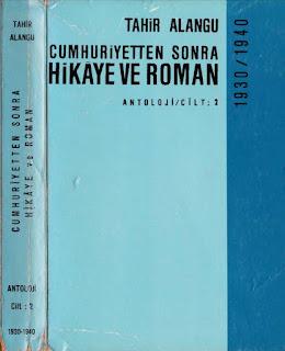 Tahir Alangu - Cumhuriyetten Sonra Hikaye ve Roman Cilt 2 - 1930 - 1940 yılları