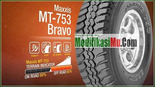 MAXXIS MT-753 BRAVO TERRAIN INDICATOR - - Daftar Harga Ban Mobil Maxxis Untuk Harian dan OffRoad Racing Terbaru
