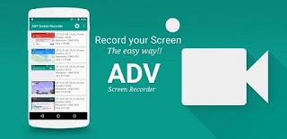 تطبيق ADV screen recorder لتسجيل شاشه الاندرويد فيديو